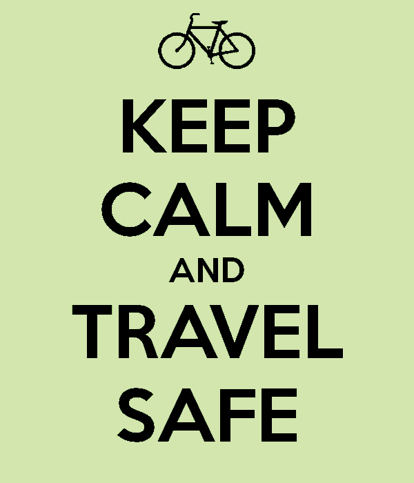 keep calm and travel safe_supernicevisit
